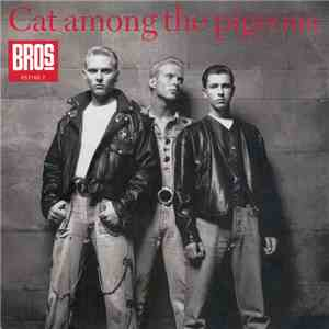 Bros - Cat Among The Pigeons download