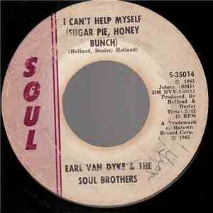 Earl Van Dyke & The Soul Brothers - I Can't Help Myself (Sugar Pie, Honey Bunch) / How Sweet It Is (To Be Loved By You) download