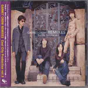 Garnet Crow - Cool City Production Vol.8 Garnet Crow Remixes download