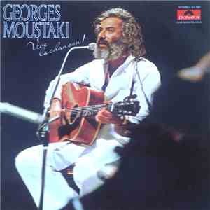Georges Moustaki - Vive La Chanson! download