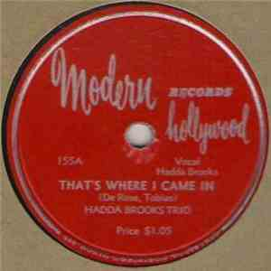 Hadda Brooks Trio - That's Where I Came In / Don't You Think I Ought To Know download