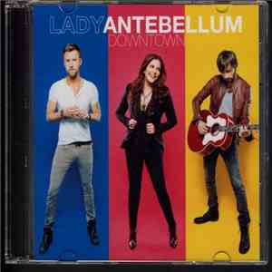 Lady Antebellum - Downtown download
