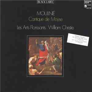 Moulinié / Les Arts Florissants / William Christie - Moulinié‎– Cantique De Moÿse download