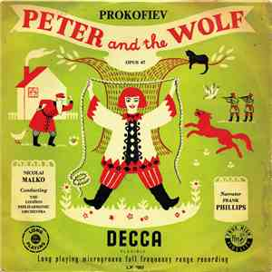 Prokofiev, Nicolai Malko Conducting The London Philharmonic Orchestra, Frank Phillips - Peter And The Wolf, Opus 67 (A Musical Tale For Children) download